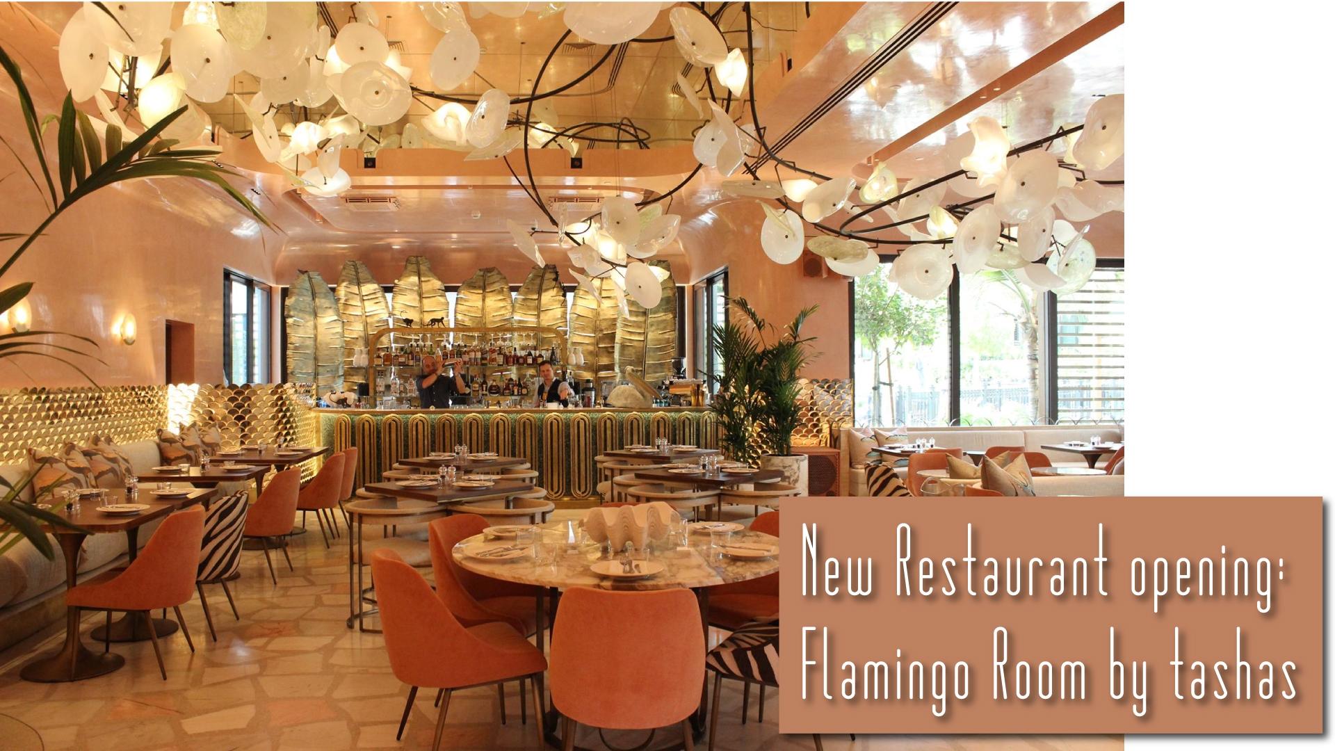 New Restaurant Opening Flamingo Room By Tashas Jumeirah