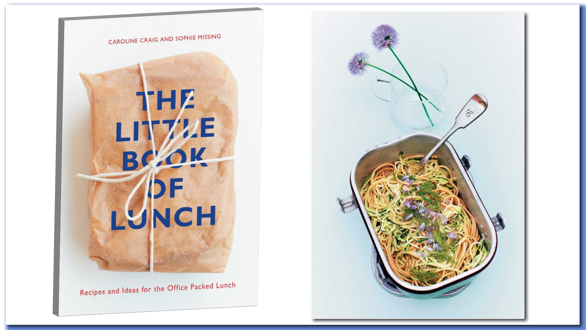 Book Review: The Little Book of Lunch – by Caroline Craig and Sophie ...