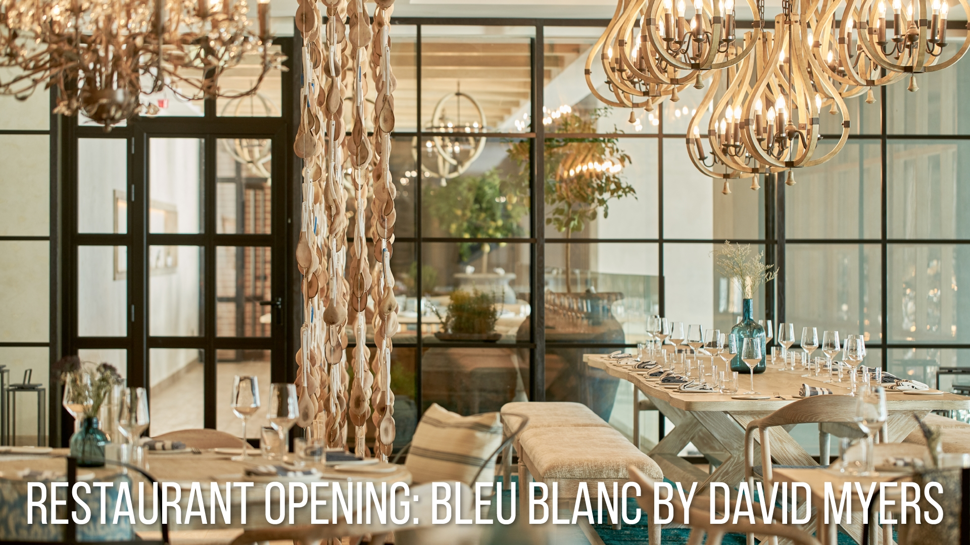 restaurant opening bleu blanc by david myers